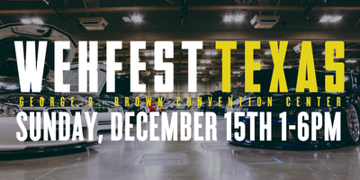 WEKFEST TEXAS - VIP PRE-SALE ADMISSION TICKET