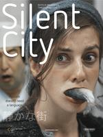 SILENT CITY (End Thurs)