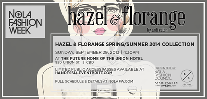 Hazel & Florange S/S '14 Collection at NOLAFW