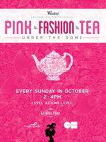 Pink Fashion Tea Under the Dome
