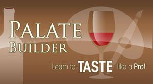 Palate Builder - Learn to Taste Like a Pro