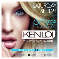 PRIVÉ Saturdays Presents :: DJ KEN LOI :: Saturday...