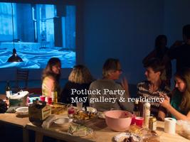 May gallery & residency - Sept Potluck Party w/ Sound...