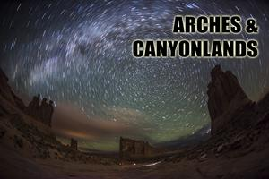 Arches & Canyonlands National Parks - Night...