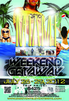VRP & GIG Present The Miami Weekend Getaway Down Pmt...