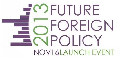 Future Foreign Policy Launch: The Voice of the Next...