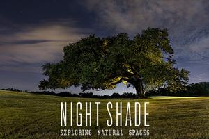 Private Showings of Night Shade: Exploring Natural...