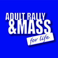 2014 Adult/Family Rally and Mass for Life