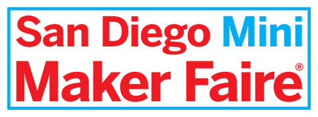 San Diego Mini Maker Faire - Tickets