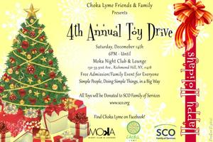 Choka Lyme Friends and Family 4th Annual Toy Drive