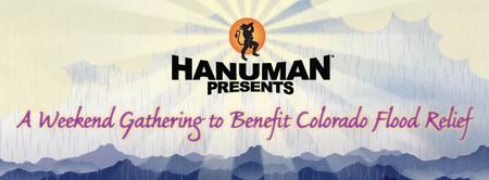 Hanuman Presents: A Weekend Gathering to Benefit...