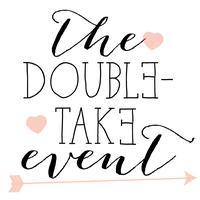The Double-Take Event | The Wedding We Invite You To...