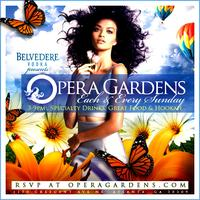 OPERA GARDENS: The Best Sunday Daytime Experience