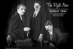 November 8th Improv show! The Right Now & Team Dyson