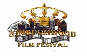 Kingdomwood Christian Film Festival 2013 Events