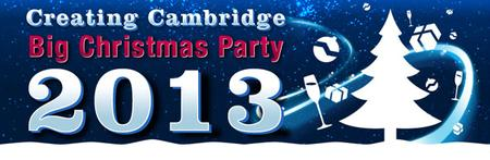 Creating Cambridge BIG Xmas Party 2013