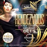 "[NXLATL] Presents: ""RENDEZVOUS"" AfterEvent For The..."