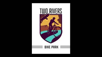 Two Rivers Bike Park!