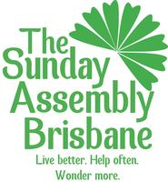 Sunday Assembly Roadshow Brisbane