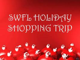 SWFL HOLIDAY SHOPPING TRIP