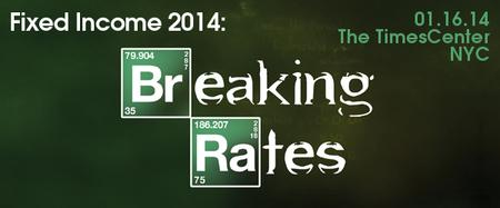 Fixed Income 2014: Breaking Rates