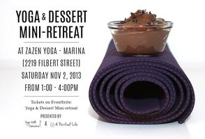 Yoga & Dessert Mini-Retreat