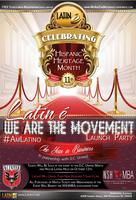 "Latin é ""We Are The Movement: Launch Party"""