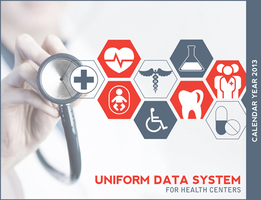 CY 2013 Uniform Data System (UDS) Training