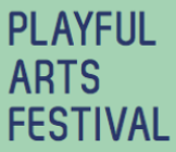 Playful Arts Festival presents: The Art of Play