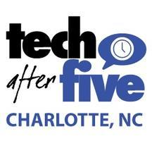 #205 Tech After Five - Charlotte, NC (November 12,...