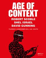 """The Age of Context"" featuring Robert Scoble, Shel..."