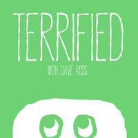Terrified: a live podcast recording