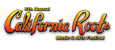 5th Annual California Roots Music and Arts Festival