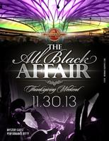 The All Black Affair Thanksgiving Weekend