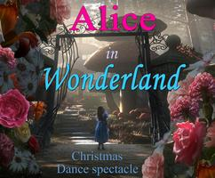 """ Alice in Wonderland"" dance spectacle"