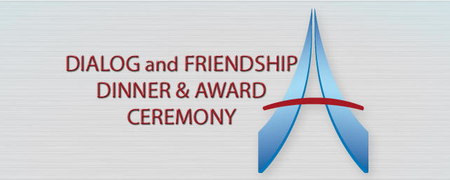 Dialog and Friendship Dinner & Award Ceremony