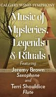 Music of Mysteries, Legends and Ritual