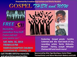Gospel Then And Now