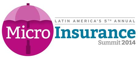 Latin America's 5th Annual Microinsurance Summit 2014