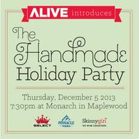 ALIVE Magazine Introduces The Handmade Holiday Party