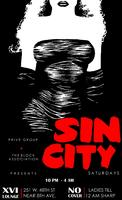 """Sin City"" Saturdays @ XVI"