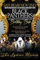 "BLACK PANTHER'S ""DANGEROUS DOUBLE HEADER"" BIRTHDAY BASH"