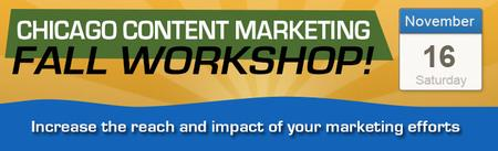 Chicago Content Marketing Workshop!