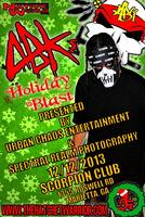 Holiday Blast Tour Featuring ABK presented by Urban...