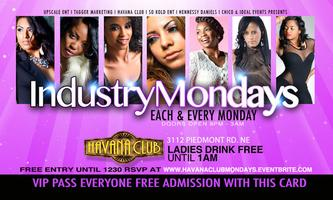 Industry Monday Night @Havana Club.