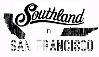 Southland In San Francisco