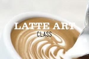 LATTE ART CLASS SATURDAY 1:30 PM