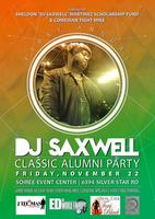 DJ Saxwell Classic Alumni Party