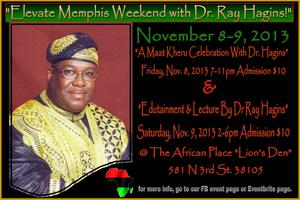 """Elevate Memphis with Dr. Ray Hagins"""