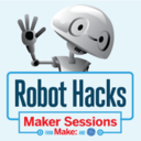 Robot Hacks, a Maker Session presented by GE and Make...